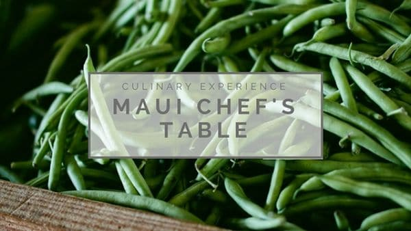 Culinary Experience: Maui Chef's Table