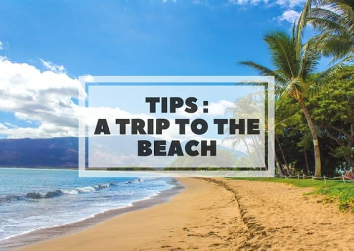 TIPS – Do's and Don'ts of Beaches on Maui